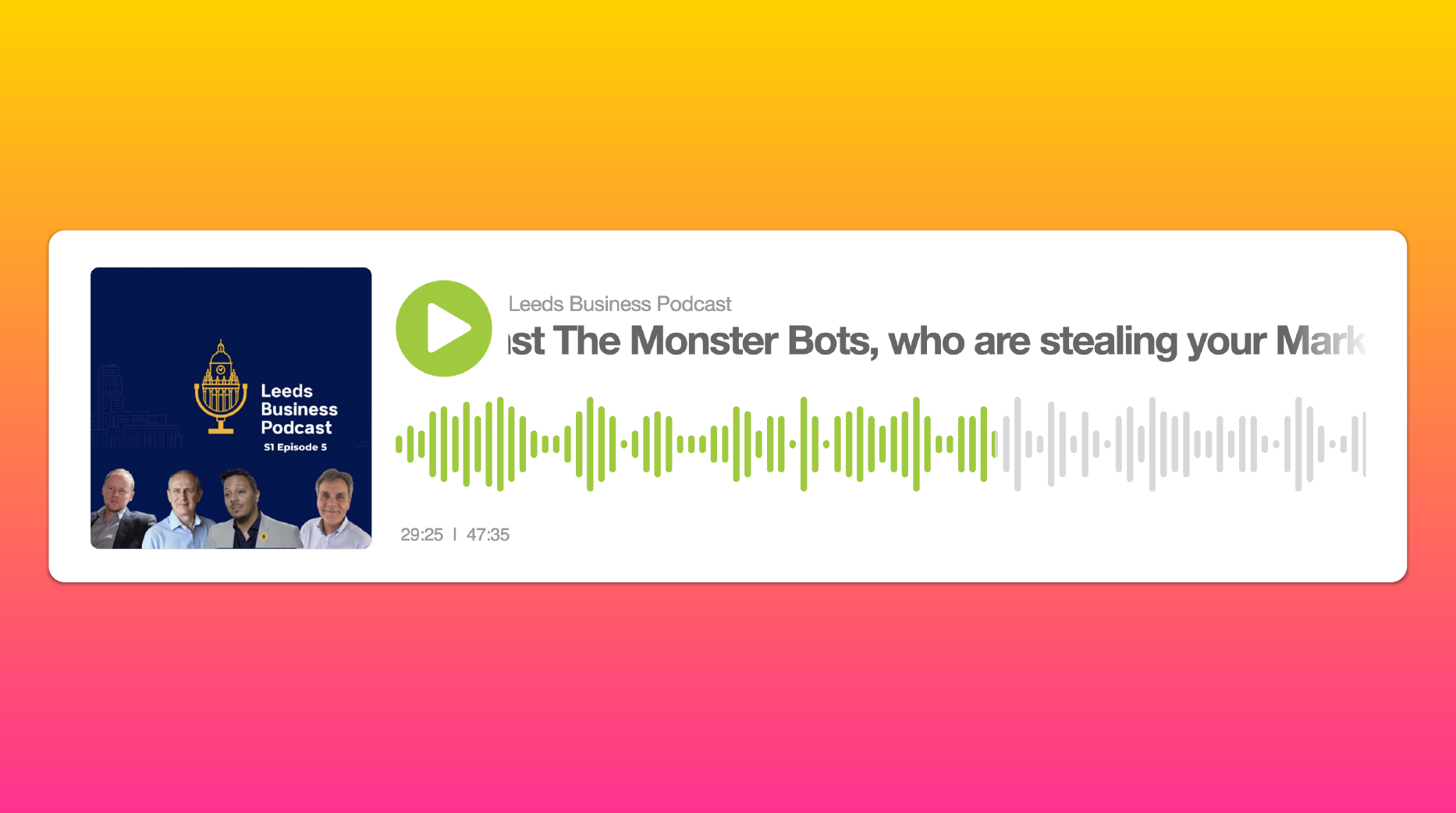The Battle Against The Monster Bots Podcast